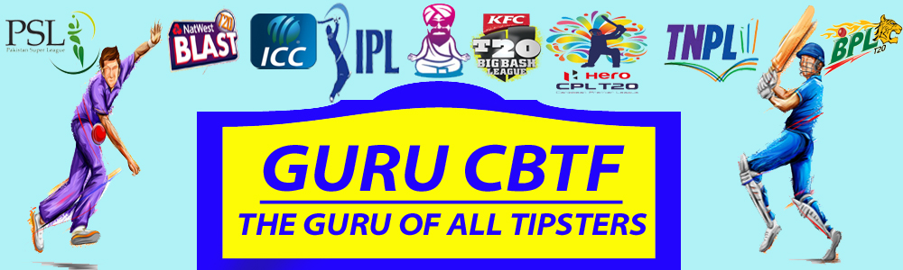 || GURUCBTF || ONLINE FREE CRICKET BETTING TIPS & PREDICTIONS